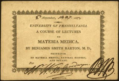 Lecture ticket to Benjamin Smith Barton's course on materia medica, 1807