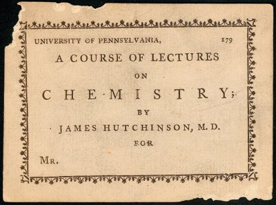 Admission ticket, James Hutchinson's lectures on chemistry, c. 1791