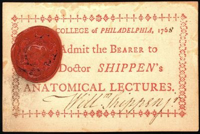 Admission ticket, William Shippen's anatomical lectures, 1768