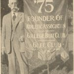William Ruckman Philler with Class of 1875 banner, c. 1925