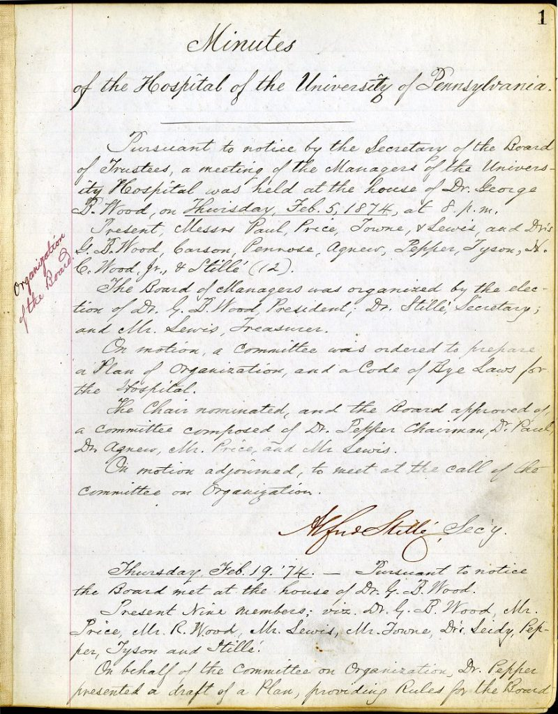 Hospital of the University of Pennsylvania, Board of Managers, minutes of organizational meeting, 1874
