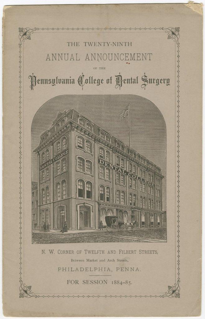 Pennsylvania College of Dental Surgery Twenty-Ninth Annual Announcement, 1884