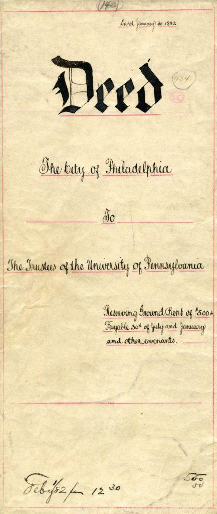 Deed, City of Philadelphia to the Trustees of the University of Pennsylvania, 1882