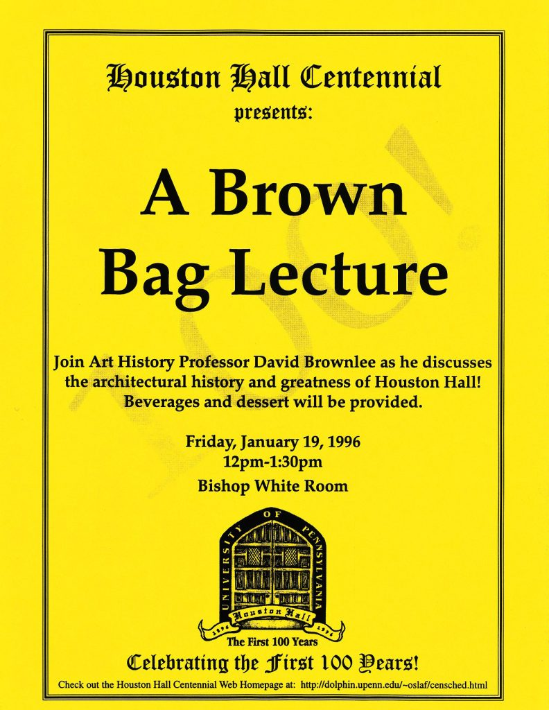 Houston Hall Centennial Brown Bag Lecture flyer, 1996
