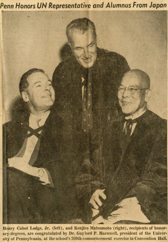 Henry Cabot Lodge, Jr., and Kenjiro Matsumoto receive honorary degrees at Penn's 200th commencement, 1956