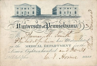 Matriculation card, Medical Department of the University of Pennsylvania. Signed by W. M. Horner, 1830