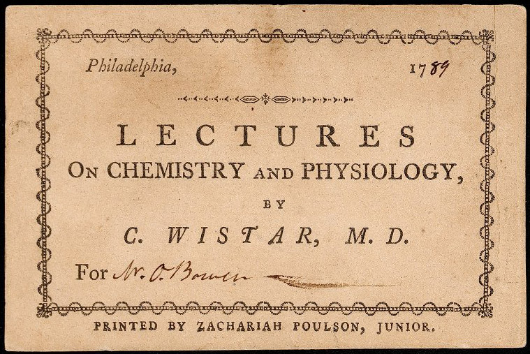 Admission ticket, C. Wistar's lectures on chemistry and physiology, 1789