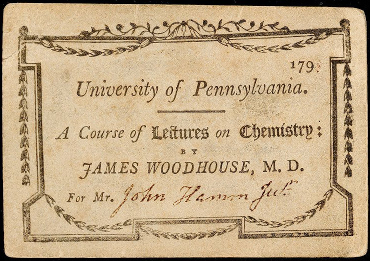 Admission ticket, James Woodhouse's lectures on chemistry, c. 1791