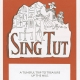 "Glee Club's 1994-1995 production, ""Sing Tut,"" program cover"