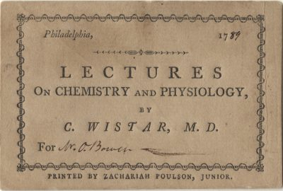 College of Philadelphia, Caspar Wistar medical lecture ticket, 1789
