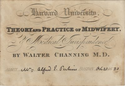 Harvard University, Walter Channing medical lecture ticket, 1830
