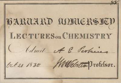 Harvard University, John White Webster medical lecture ticket, 1830