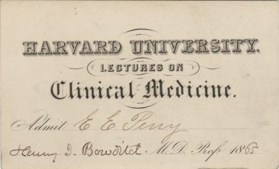 Harvard University, Harry Ingersoll Bowditch medical lecture ticket, 1865