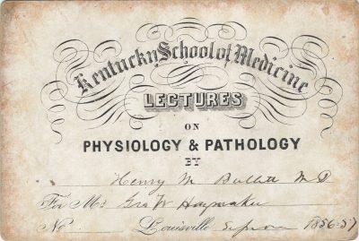 Kentucky School of Medicine (University of Louisville School of Medicine), medical lecture ticket, 1856-67