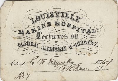 Louisville Marine Hospital, medical lecture ticket, 1856-57