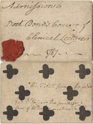 Pennsylvania Hospital (University of Pennsylvania Health System), Clinical lectures medical lecture ticket, 1767