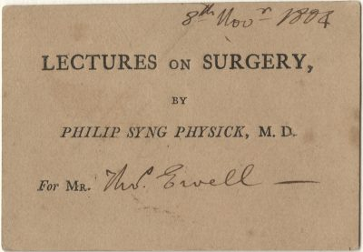 Pennsylvania Hospital (University of Pennsylvania Health System), Surgery medical ticket, 1804
