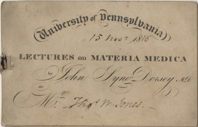 Admission ticket, John Syng Dorsey's lectures on Materia medica, 1816