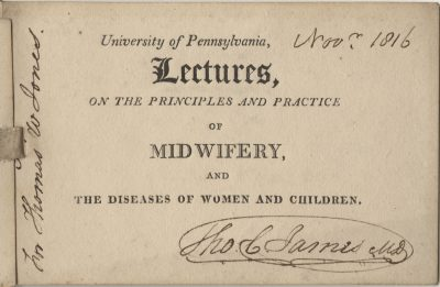 Admission ticket, Thomas W. Jone's lectures on Midwifery and the diseases of women and children, 1816