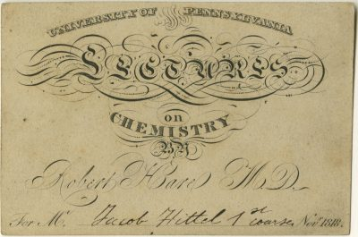Admission ticket, Robert Hare's lectures on Chemistry, 1818