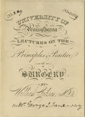 Admission ticket, William Gibson's lectures on Surgery, 1829