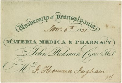 Admission ticket, John Redmond Coxe's lectures on Materia medica and pharmacy, 1832-32
