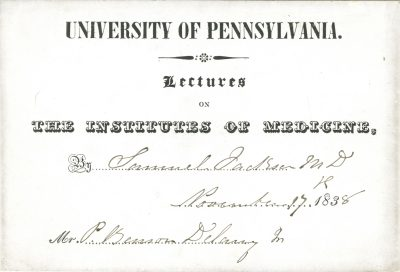 Admission ticket, Samuel Jackson's lectures on the Institutes of Medicine, 1839