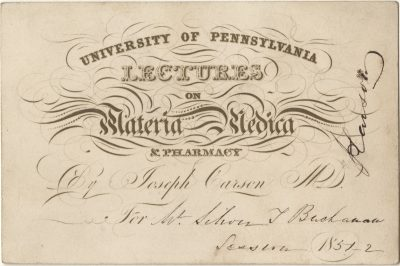 Admission ticket, Joseph Carson's lectures of Materia medica and pharmacy, 1851-52