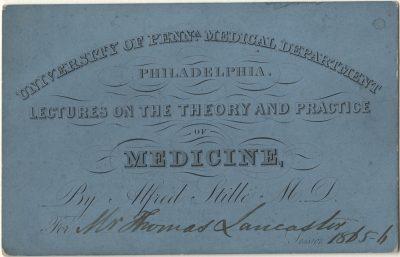 Admission ticket, Alfred Stillé's lectures on Medicine, 1865-66
