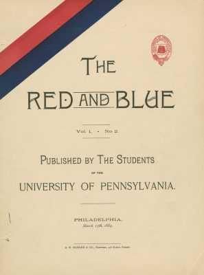 The Red and Blue, by the Students of the University of Pennsylvania, March 15, 1889