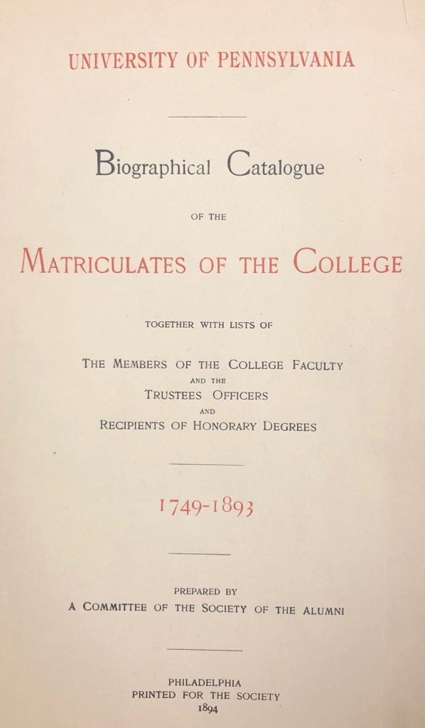 Biographical Catalogue of the Matriculates of the College, 1749-1893, cover